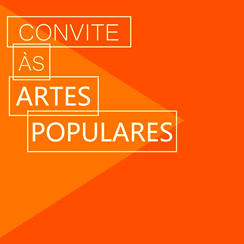 Convite às artes populares