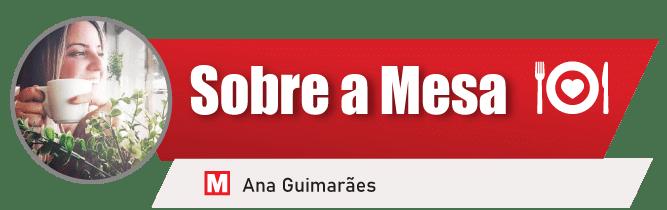 Sobre a Mesa por Ana Guimarães